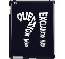 Question Mark Exclamation Mark (white design) iPad Case/Skin