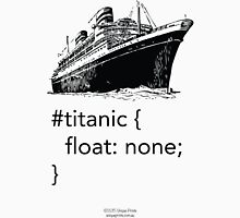 Geek Tee - CSS Jokes - Titanic T-Shirt