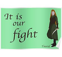 The Hobbit It is our fight Poster