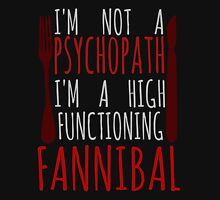 i'm not a psychopath, i'm a high functioning FANNIBAL (2) Womens Fitted T-Shirt