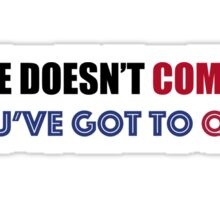 If He Doesn't Commit, You've Got to Quit Sticker