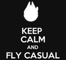 Keep Calm And Fly Casual - T-shirts & Hoodies by ramanji