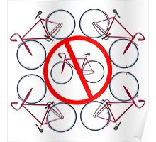 Bicycles not allowed here Poster