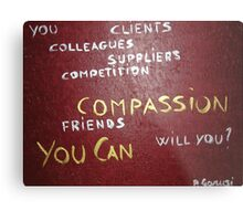 Corporate Compassion Metal Print