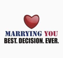 Marrying You: Best Decision Ever by Delgard