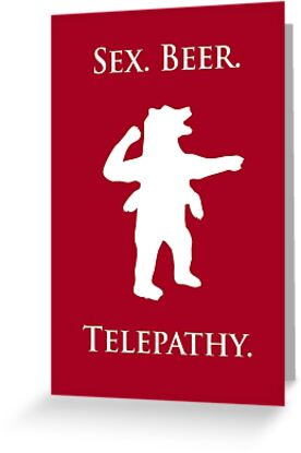 """Sex, Beer, Telepathy (""""No Up"""" white design) by jezkemp"""