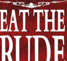 cannibal's Bistro - Eat the Rude (2) Sticker