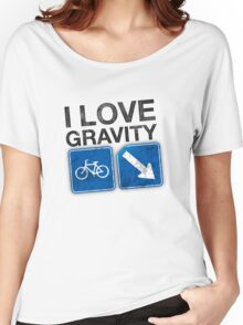 I Love Gravity Women's Relaxed Fit T-Shirt