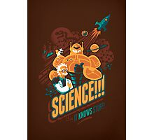 Science!!! It Knows Stuff! (brown) Photographic Print