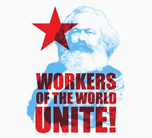 Karl Marx Workers of the World Unite! Unisex T-Shirt