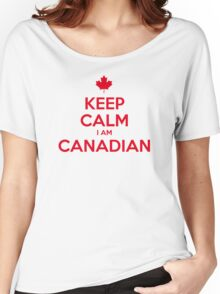 KEEP CALM I AM CANADIAN Women's Relaxed Fit T-Shirt