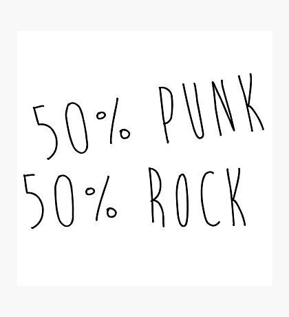 50% PUNK 50% ROCK Photographic Print