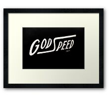 God Speed Framed Print