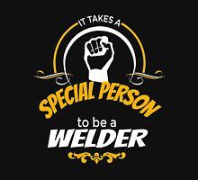 IT TAKES A SPECIAL PERSON TO BE A WELDER Unisex T-Shirt