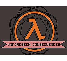 Unforeseen Consequences  Photographic Print