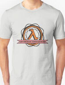 Unforeseen Consequences  Unisex T-Shirt