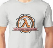 Unforeseen Consequences  Unisex T-Shirt