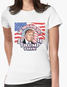 Trump This 2016 Donald Trump Portrait Womens Fitted T-Shirt