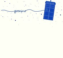 Geronimo to the TARDIS (in blue) by Holly Faulkner