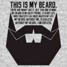 The Beard Creed by AngryMongo