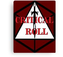 Critical Roll Canvas Print
