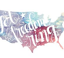 Let Freedom Ring by lettersBheather