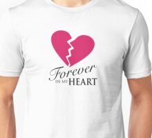 Forever In My Heart - Love One Memorial Graphic Unisex T-Shirt