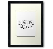 Slender Mayne goes to Hollyweird Framed Print