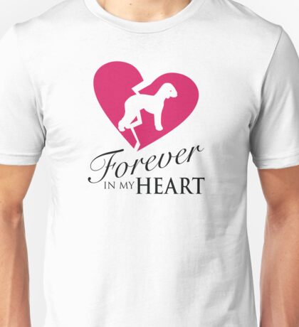 Forever In My Heart - Pet Memorial Graphic - Bedlington Terrier Unisex T-Shirt