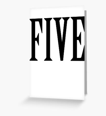 5, FIVE, NUMBER 5, FIFTH, TEAM SPORTS, Competition, BLACK Greeting Card