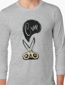 Cut The Crap Long Sleeve T-Shirt