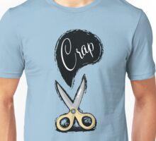 Cut The Crap Unisex T-Shirt