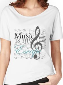 Music Is My Escape Women's Relaxed Fit T-Shirt