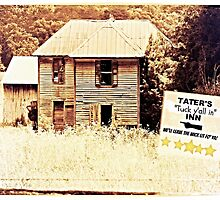 "TATER'S, ""Tuck y'all in"", INN... ""We'll Leave the wick lit for ya"" by © Bob Hall"
