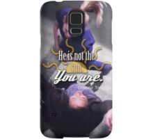 He is not the sun. You are. Samsung Galaxy Case/Skin