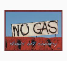 No Gas @ James Price Point by Ngarluma78