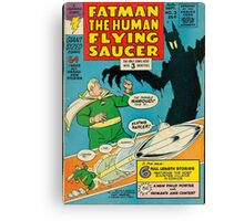 Fatman The Human Flying Saucer Canvas Print