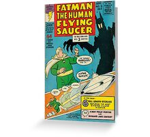 Fatman The Human Flying Saucer Greeting Card