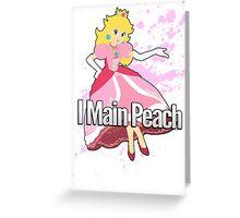I Main Peach - Super Smash Bros. Greeting Card