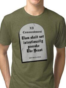 Thou Shall Not Intentionally Provoke The Beast Tri-blend T-Shirt