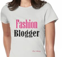 FASHION BLOGGER Womens Fitted T-Shirt