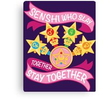 Slay Together, Stay Together - Sailor Scouts Clean Canvas Print