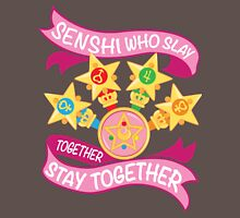 Slay Together, Stay Together - Sailor Scouts Clean Unisex T-Shirt