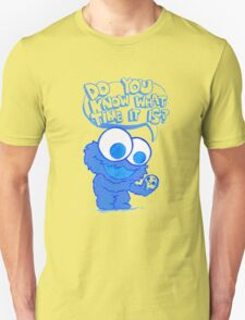 C is for cookie and cookie is for me! T-Shirt