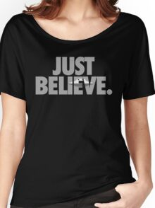 JUST BELIEVE Women's Relaxed Fit T-Shirt