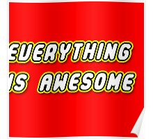 Everything Is Awesome Poster