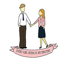 Every Girl Needs a Jim Halpert by pickledbeets