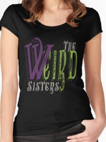 The Weird Sisters II  Women's Fitted Scoop T-Shirt