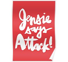 Jensie Says Attack! Red Poster