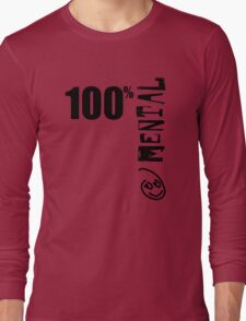 100% Mental Tee Long Sleeve T-Shirt
